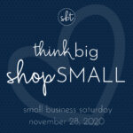 Think Big, Shop Small!